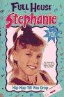 Hip Hop Til You Drop (Full House Stephanie)