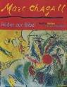Marc Chagall - Welche Farben hat das Paradies?: Bilder zur Bibel (Abenteuer Kunst)