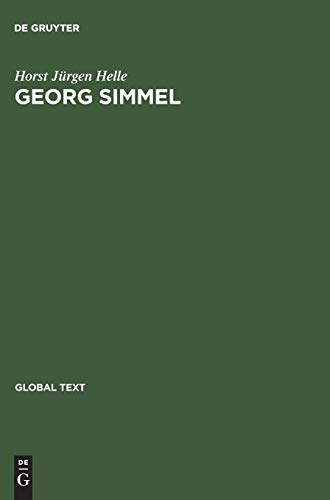 Georg Simmel: Einfuhrung in Seine Theorie Und Methode / Introduction to His Theory and Method