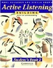 Active Listening: Building Skills for Understanding Student's book