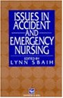 Issues in Accident and Emergency Nursingの詳細を見る