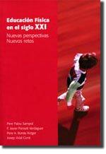 Educación física en el siglo XXI: Nuevas perspectivas. Nuevos retos: 285 (Altres obres)