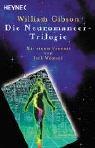 The Neuromancer Trilogy - Book  of the Sprawl 0.5