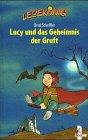 Lucy und das Geheimnis der Gruft - Ursel Scheffler