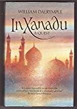 By William Dalrymple - In Xanadu: A Quest (1989-08-24) [Hardcover]