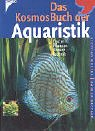 Das KosmosBuch der Aquaristik