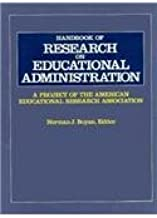 Handbook of Research on Educational Administration: A Project of the American Educational Research Association