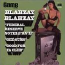 Federal Reserve Notez / Gee Sums / Good for Ya by Blahzay Blahzay (1999-08-31)