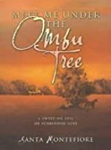 Meet Me Under the Ombu Tree (Charnwood Library) Hardcover Large Print, January, 2002