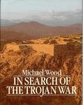 Paperback In Search of the Trojan War Book