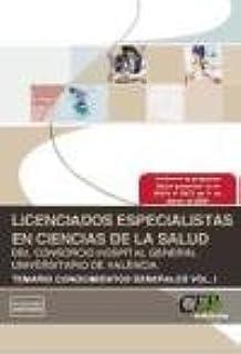 Licenciados Especialistas en Ciencias de la Salud del Consorcio Hospital General Universitario de Valencia. Temario Vol. I. Conocimientos Generales (Colección 1368)