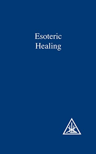 Esoteric Healing (A Treatise on the Seven Rays Book 4) (English Edition)