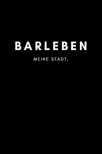 Barleben: Notizbuch / Notizblock A5 Punktraster   120 Seiten Notizblock / Journal / Notebook für deine Stadt