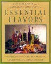 Essential Flavors: The Simple Art of Cooking with Infused Oils, Flavored Vinegars, Essences, a 0670855235 Book Cover