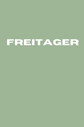 FREITAGER: Multipurpose Notebook For Freitager - Blank Drawing and Writing Pads (100 pages)