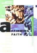 Affirming Faith: A Confirmand