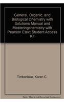 General, Organic, and Biological Chemistry with Solutions Manual and MasteringChemistry with Pearson eText Student Acces