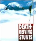 World's Most: Death-Defying Stunts [DVD]
