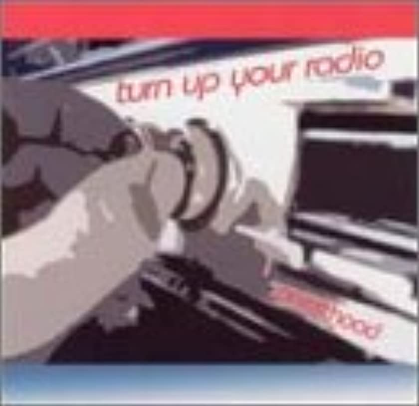 Turn Up Your Radio