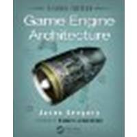 Game Engine Architecture by Gregory, Jason [A K Peters/CRC Press, 2014] 2nd Edition [Hardcover] (Hardcover)