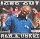 Raw & Unkut