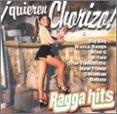 Ragga Hits-Quieren Chorizo