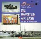 Air Photo - Spezial (Band 9): Die Ramstein Air Base