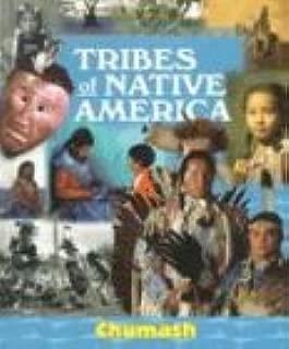 Tribes of Native America - Chumash