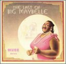 Last of Big Maybelle