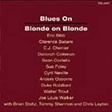 Blues on Blonde on Blonde (Blues Tribute to Bob Dylan Album)