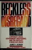 Reckless Disregard: Corporate Greed, Government Indifference, and the Kentucky School Bus Crash 0671705334 Book Cover