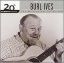 The Best of Burl Ives: 20th Century Masters (Millennium Collection