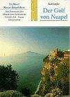 Der Golf von Neapel. Kunst - Reiseführer