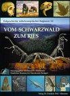 Vom Schwarzwald zum Ries - Elmar P. J. Heizmann