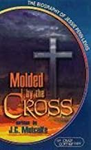 Molded by the Cross: The Biography of Jessie Penn-Lewis by Metcalfe, J. C. (1997) Paperback