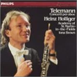 Telemann: Concerti for Oboe, Strings and Basso Continuo - in E minor, in D minor, in C minor, in F minor, in D Major - Heinz Holliger, Iona Brown