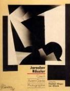 Jaroslav Rössler: Czech Avant-Garde Photographer (The MIT Press)