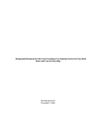 Background Document for Life-Cycle Greenhouse Gas Emission Factors for Clay Brick Reuse and Concrete Recycling (English Edition)