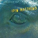 Matthews,Iain - God Looked Down