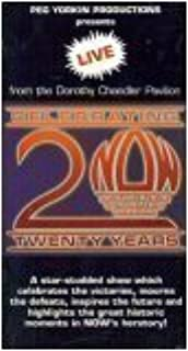 Live From The Dorothy Chandler Pavilion: NOW's 20th Anniversary (Celebrating 20 Years of the National Organization For Women)