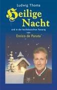 Heilige Nacht und in der hochdeutschen Fassung von Enrico de Paruta