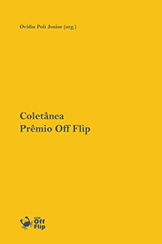 Coletânea Prêmio Off Flip de Literatura [2018]