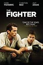 The Fighter Starring Mark Wahlberg, Christian Bale, Amy Adams