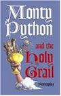 Monty Python and the Holy Grail (Screenplay)