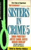 Sisters In Crime 5 (Anthology Editor for Sisters in Crime) - Book #5 of the Sisters in Crime