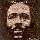 Marvin Is 60: Marvin Gaye Tribute Album