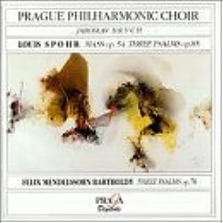 Spohr: Mass in C minor Op 54, Three Psalms Op 85 / Mendelssohn: Three Psalms Op 78