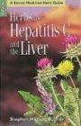 HERBS FOR HEPATITIS C & THE LI (Medicinal Herb Guide)