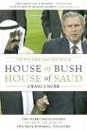 Summary: The Fall of the House of Bush: Review and Analysis of Craig Ungers Book