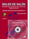 Bailes de salón. Unidades didácticas para Secundaria III (libro+DVD): Pasodoble, vals, rumba. Fox trot, cha cha cha. Tango, rock & roll - 9788497290968: 206